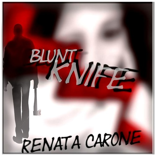 BLUNT KNIFE - original,  based on a Tom Bailey backing track