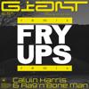 Calvin Harris & Rag 'N' Bone Man - Giant (Fry Ups Remix)