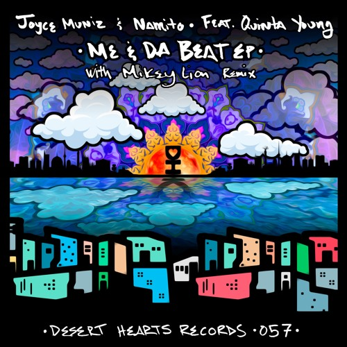 [DH057] Joyce Muniz & Namito feat. Quinta Young - Me & Da Beat EP