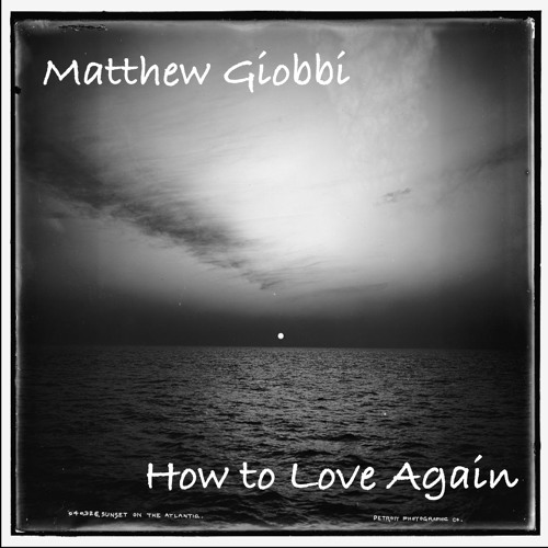 How to Love Again