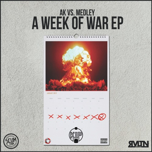 AK & Medley - A Week Of War (EP) 2019