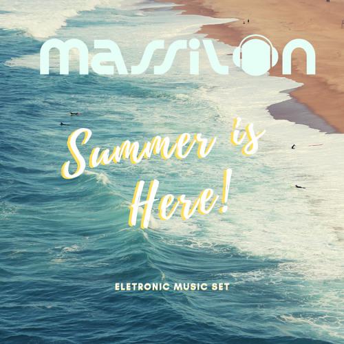 Summer is Here - Dj Massilon