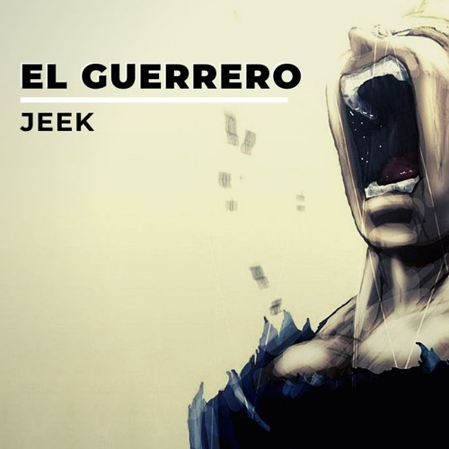 JEEK - El Guerrero
