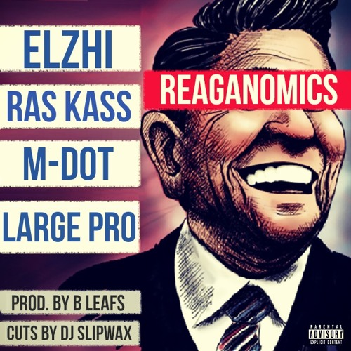 Reaganomics (feat. Elzhi, Ras Kass, M-Dot and Large Pro)