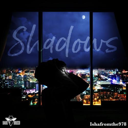 Shadows (Prod. T-KAY)