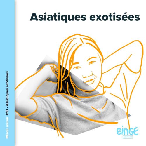 Asiatiques exotisées