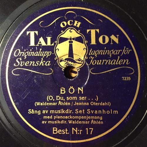 Inspelningar (78-varvare) med Waldemar Åhlén på orgel och olika solister