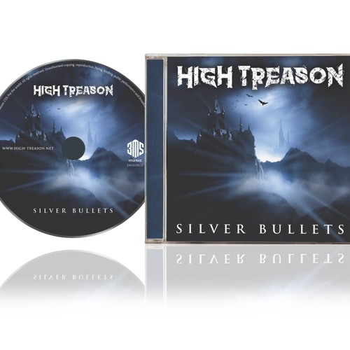 HIGH TREASON - SILVER BULLETS - 3 TRACK PREVIEW
