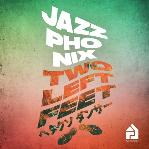 HLY028 | Jazzphonix | Two Left Feet