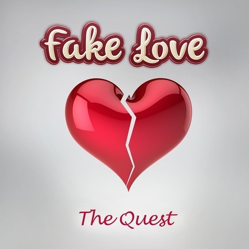 The Quest - Fake Love (Radio Edit)
