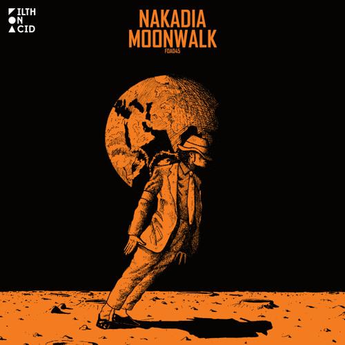Nakadia - Moonwalk
