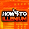 How to make Music like ILLENIUM