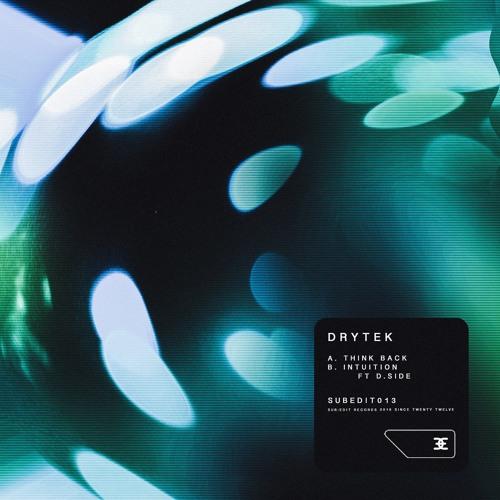 Drytek - Think Back / Intuition (EP) 2019