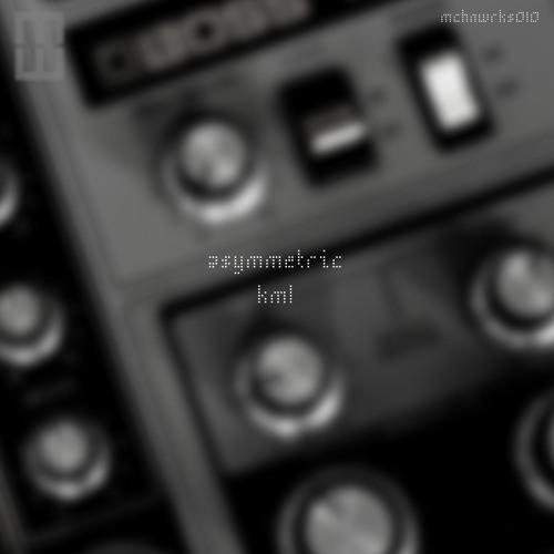 mchnwrks010 Asymmetric - KML (preview)