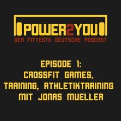 CrossFit Games & Training, Athletiktraining mit Jonas Müller - Episode 01