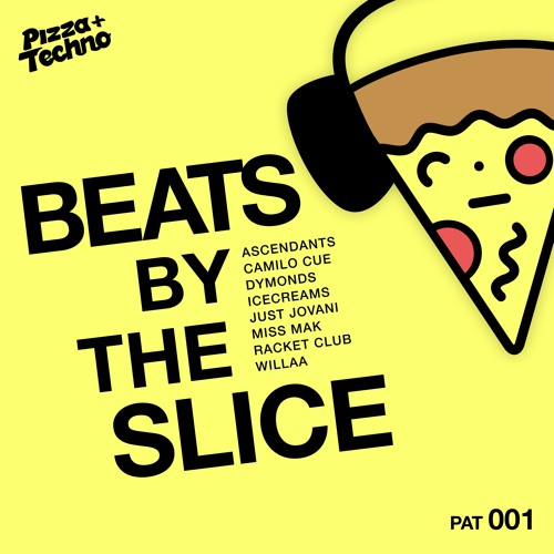 PAT001 - Beats by the Slice