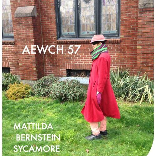 AEWCH 57: MATTILDA BERNSTEIN SYCAMORE or THE STATE OF QUEER 2019