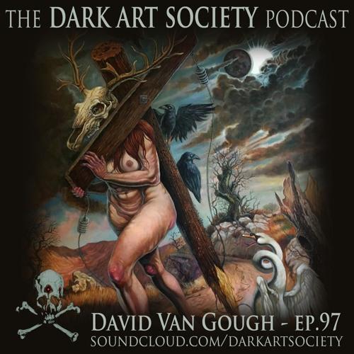 David Van Gough- Ep. 97