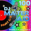 BEST OF !! PART 2 OF 8 : DJ Master Saïd's Soulful & Funky House Mix Volume 100 (English info text)
