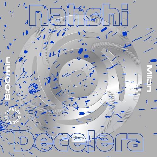 Nahshi - Decelera