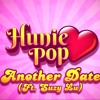 Another Date Remastered(Hunie Pop Song) - DAGames