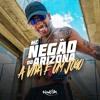 MC Negão do Arizona - A Vida é um Jogo (DJ Loirin)