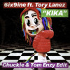 6ix9ine Kika Ft Tory Lanez Chuckie X Tom Enzy Edit Mp3