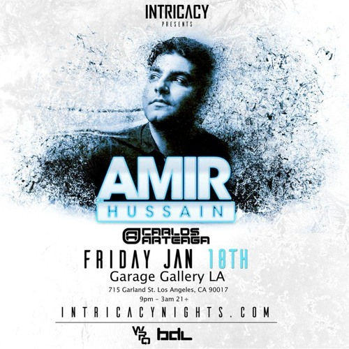 Amir Hussain LIVE @ Intricacy Los Angeles, USA