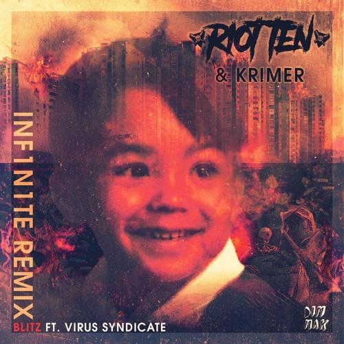 Riot Ten & Krimer - Blitz Feat. Virus Syndicate (INF1N1TE Remix)