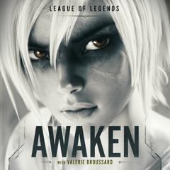 Awaken (ft. Valerie Broussard & Ray Chen)