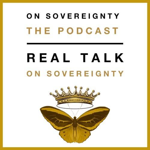 Real talk on Sovereignty