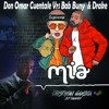 Don Omar Cuentale Vrs Bab Buny Mia Remix Spectrum (CanGrii Edith)Copyright
