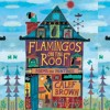 Flamingos on the Roof – reading with music