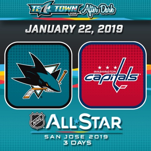 Teal Town USA After Dark (Postgame) - San Jose Sharks @ Washington Capitals - 1-22-2019