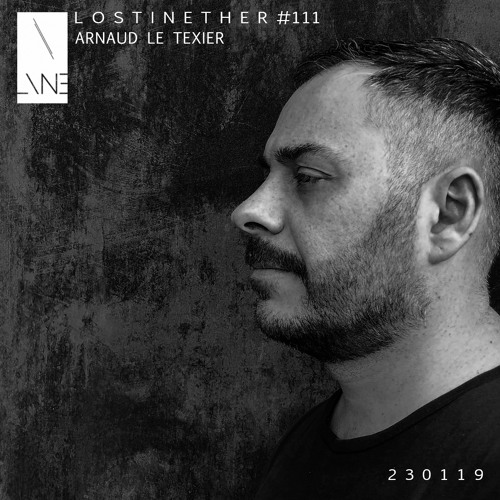 Lost In Ether | Podcast #111 | Arnaud Le Texier
