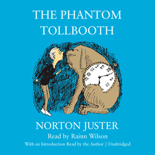 The Phantom Tollbooth by Norton Juster, read by Rainn Wilson