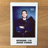 Episode 116 - Jesse Coren : There's Enough Room For Everyone To Win