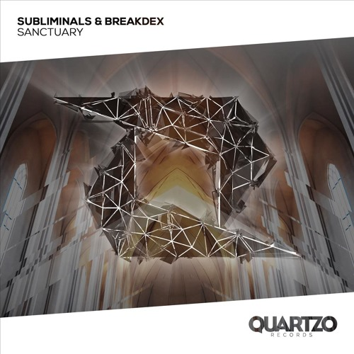 Subliminals & BreakdeX - Sanctuary