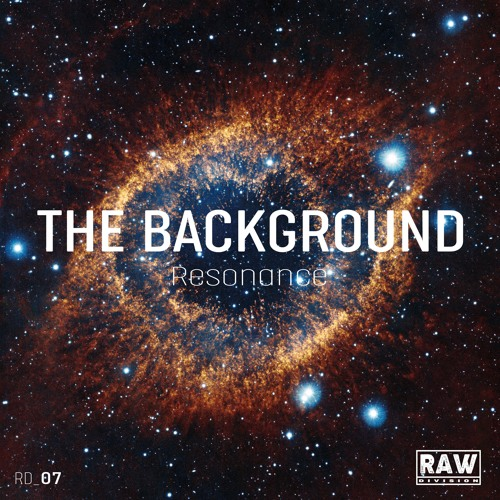 The Background - Resonance (Original Mix) - Snippet