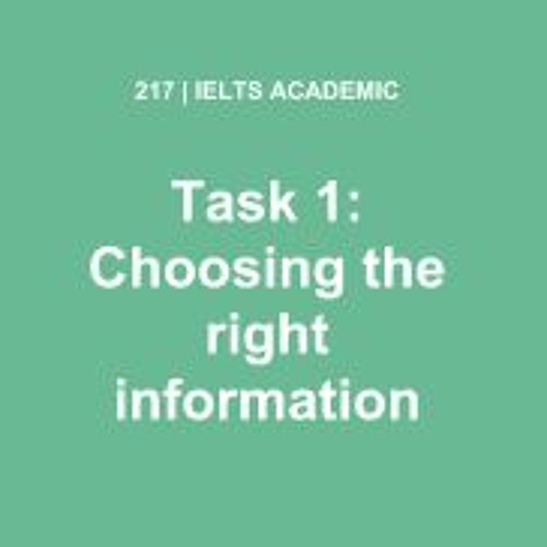 IELTS WRITING Academic Task 1: Choosing The Right Information