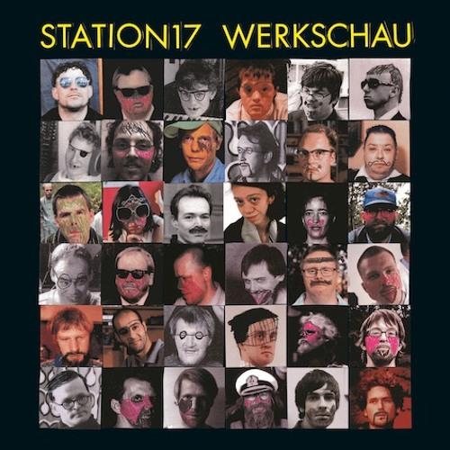 "Station 17 ""Werkschau"" Album Preview (out Feb 1st, 2019)"