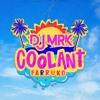 Download Coolant - Farruko - DJ MRK 2019 Mp3