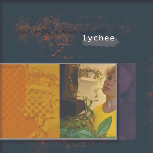 032 - Lychee (NYC / Boston)