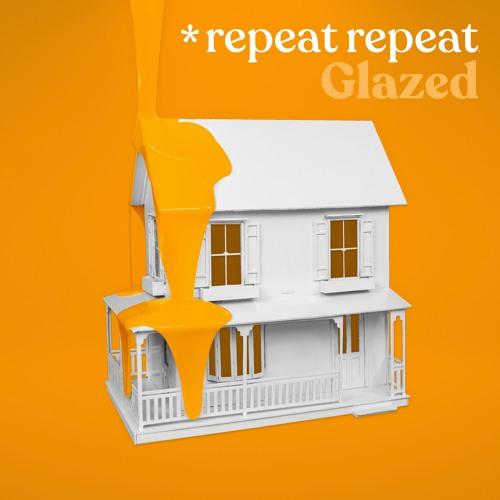 *repeat repeat - Glazed