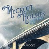 Mycroft Holmes And The Edinburgh Affair - Retail Sample