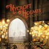 Mycroft Holmes And The Adventure Of The Desert Wind - Retail Sample
