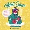 Production Master - Astro Juice