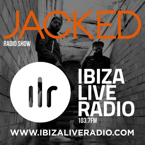Jacked Radio Show - Ibiza Live Radio