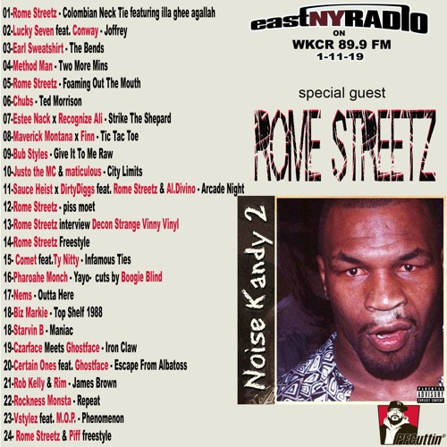 EastNYRadio  1 - 11 - 19 on WKCR 89.9fm  with ROME STREETZ