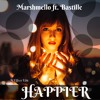 Marshmello ft. Bastille - Happier (Bootleg)